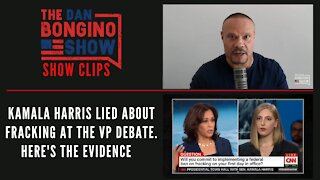 Kamala Harris Lied About Fracking At The VP Debate. Here's The Evidence - Dan Bongino Show Clips