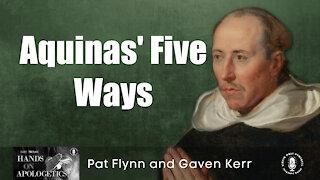 05 Aug 21, Hands on Apologetics: Aquinas' Five Ways