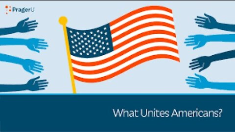 What Unites Americans? Watch Video