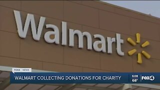 Walmart collecting donations for charity