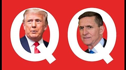 Mike Flynn Is Q! Trump's Q+ Coming Soon To A Theater Near You! Have Faith! It's Going To Be Biblical