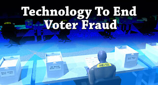New Method to End Election Fraud.