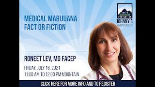 Medical Marijuana: Fact or Fiction