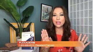 Don't look your age with Plexaderm