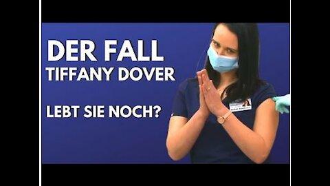 Der Fall Tiffany Dover | Lebt sie noch !?