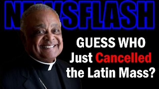 NEWSFLASH: GUESS WHO Just Cancelled the Traditional Latin Mass??!