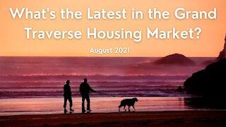 Traverse City Housing Market Update - August 2021