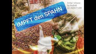 Impft den Spahn! (09.11.2020)