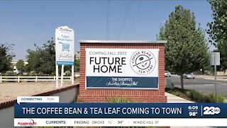 The Coffee Bean & Tea Leaf coming to Bakersfield