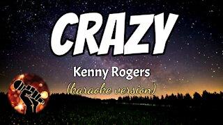 CRAZY - KENNY ROGERS (karaoke version)