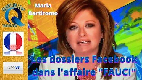 """Maria Bartiromo - LES DOSSIERS FACEBOOK DANS L'AFFAIRE """"FAUCI"""""""