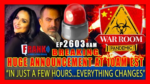 EP 2603-8AM BREAKING NEWS: HUGE ANNOUNCEMENT! EVERYTHING CHANGES AT 10AM EST