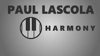 Paul LaScola - Harmony