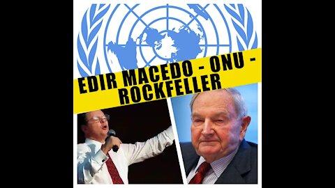 101 - Igreja 2030 Dossiê Edir Macedo; IURD; Rockfeller's; ONU