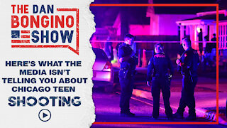 Here's What The Media Isn't Telling You About Chicago Teen Shooting
