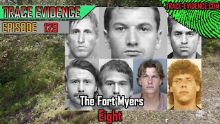 129 - The Fort Myers 8