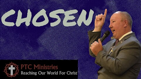 """Chosen"" | Pastor Ron Russell"