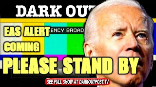 Dark Outpost 01-19-2021 EAS Alert Coming Please Stand By