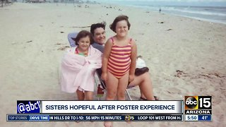 Sisters hopeful after foster care experience