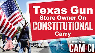 Texas Gun Store Owner Weighs In On Constitutional Carry