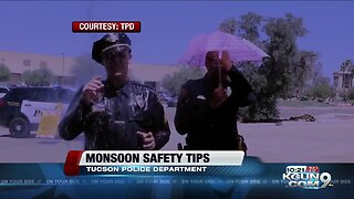 Tucson Police give safety message about monsoon