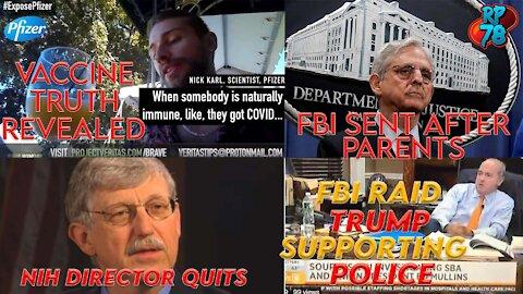 Covid Vaccine Narrative Implodes, NIH Head Resigns, FBI Stifles Free Speech