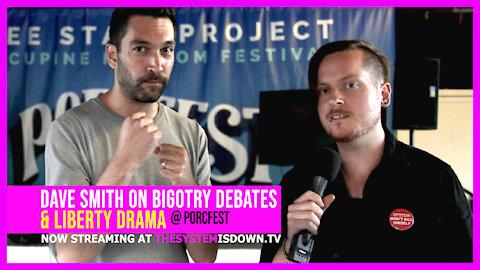 253: Dave Smith on Bigotry Debates& Liberty Drama (@ PorcFest 2021)