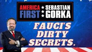 Fauci's dirty secrets. Sebastian Gorka on AMERICA First