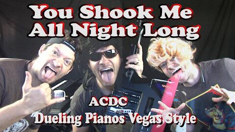Shook Me All Night Long in Las Vegas Quarantine