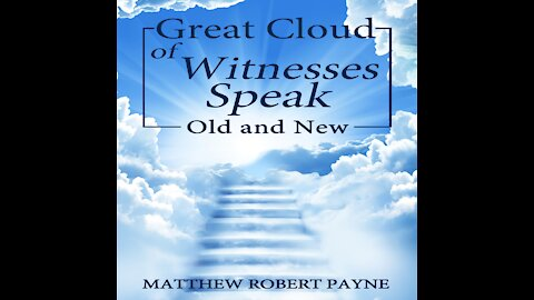 Great Cloud of Witnesses Old New by Matthew Robert Payne Audiobook Preview