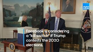 """Facebook is considering a """"kill switch"""" if Trump contests the 2020 elections."""