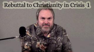 Christianity in Crisis Rebuttal #1: Hank Hanegraaff