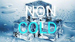 NON COLD