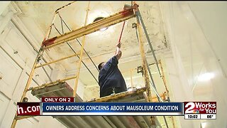 Owners address concerns about mausoleum condition