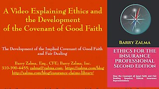 A Video Explaining Ethics and the Development of the Covenant of Good Faith