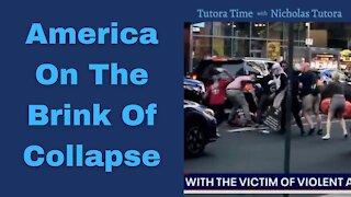 Tutora Time: America On The Verge Of Collapse