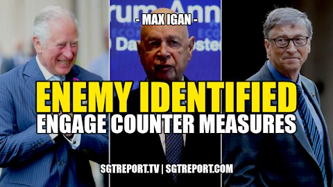 ENEMY IDENTIFIED: ENGAGE COUNTER MEASURES -- MAX IGAN