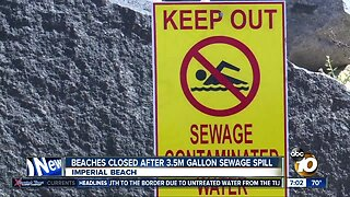 Imperial Beach closed after 3.5 million gallon sewage spill