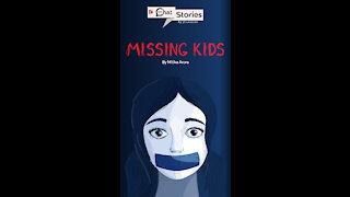 Missing Kids *