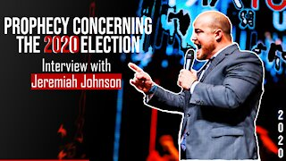 Prophetic Dream Concerning Trump and the 2020 Election - Jeremiah Johnson