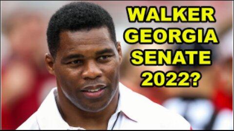 Herschel Walker considering Georgia Senate run in 2022 to DEFEAT Socialist Raphael Warnock!