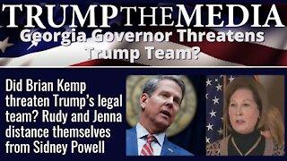 Georgia Governor Brian Kemp Threatens Trump's Legal Team?