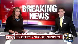 Suspect shot by officer in Phoenix Sunday