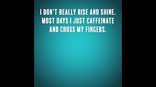 I don't really rise and shine [GMG Originals]