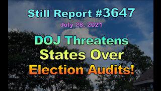 DOJ Threatens States Over Election Audits, 3647