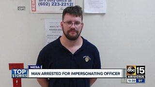 Man arrested for impersonating officer