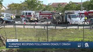 Florida's Turnpike reopens following fiery, deadly crash in west Delray Beach