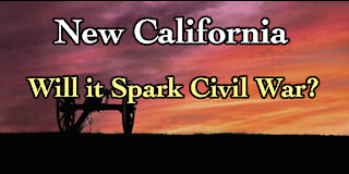 New California will likely Spark Civil War, But will it Stay Civil & Peaceful? w/ Paul Preston