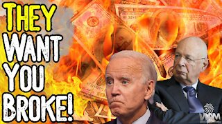 THEY WANT YOU BROKE! - Massive Economic Collapse IMMINENT As They Prepare For GREAT RESET!