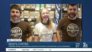 "Zeke's Coffee says ""We're Open Baltimore!'"